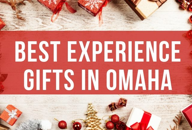 Best Experience Gifts to Give in Omaha (ish)- UPDATED Dec. 2018